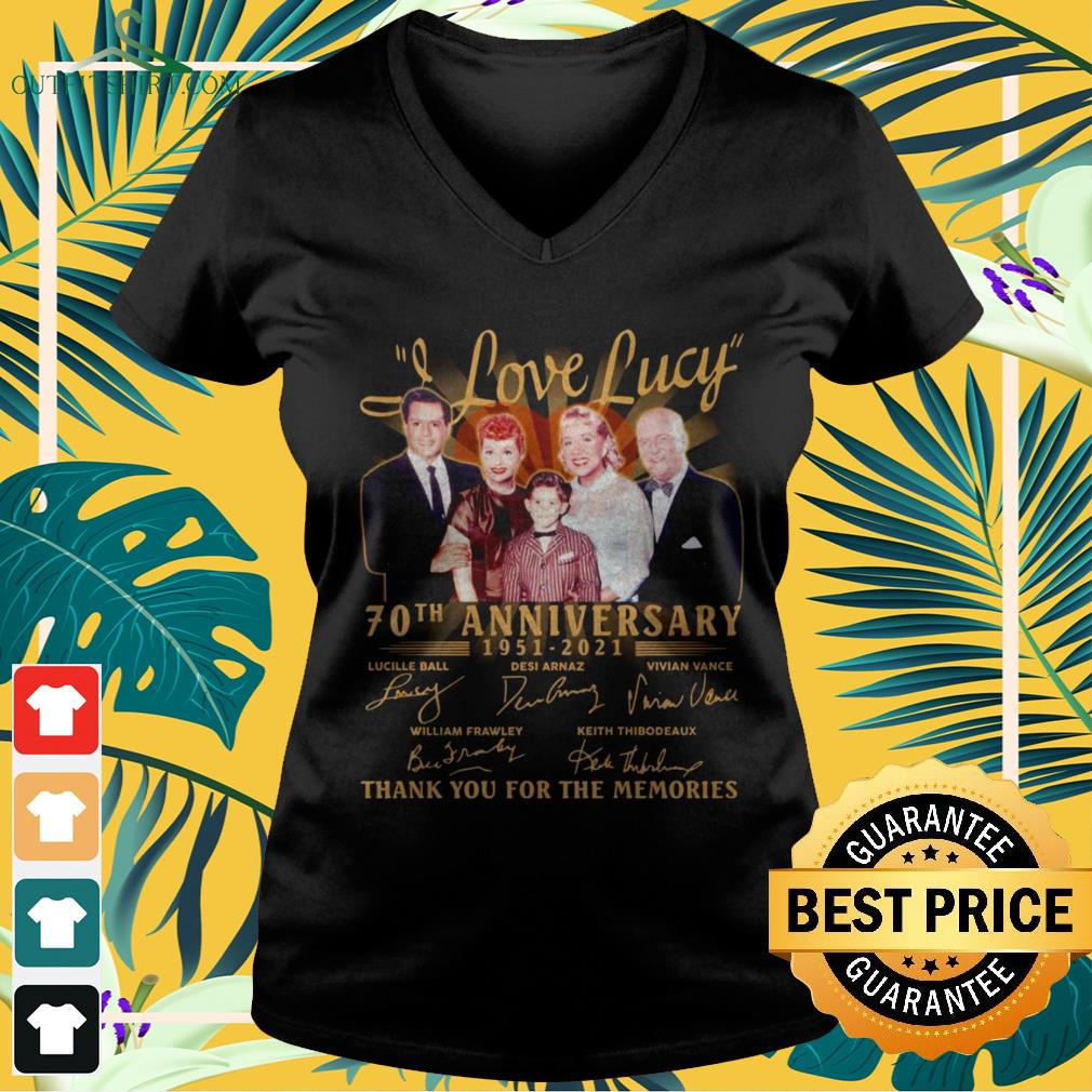 I love Lucy 70th anniversary 1951-2021 thank you for the memories v-neck t-shirt