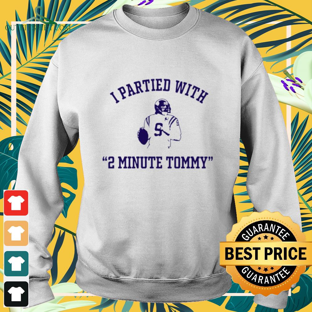 I partied with 2 minute Tommy Kramer sweater
