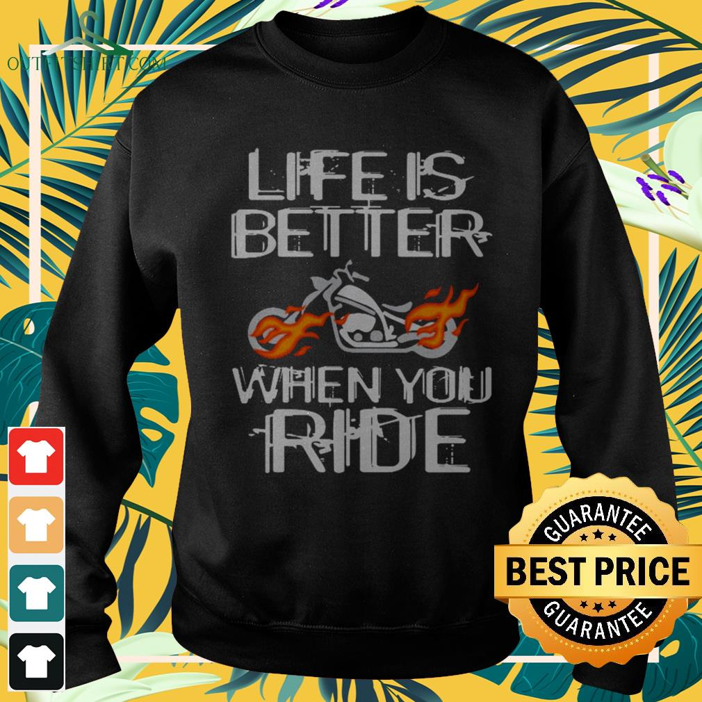 Life is better when you ride sweater