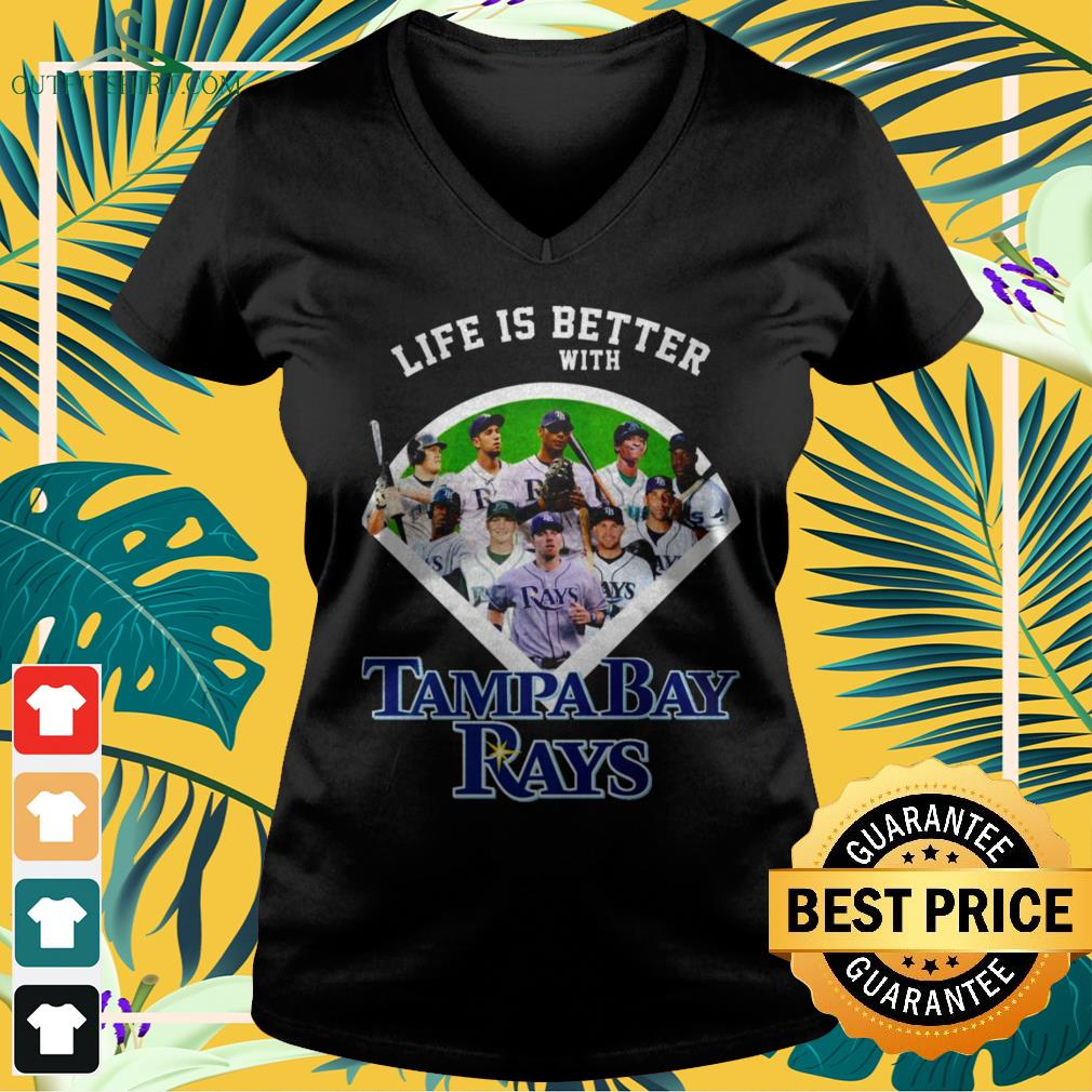 Life is better with Tampa Bay Rays baseball team v-neck t-shirt