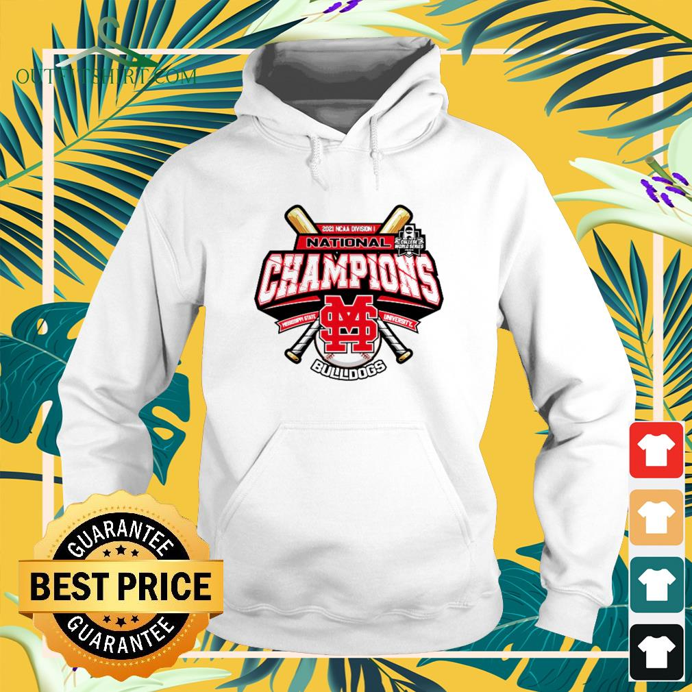 Mississippi State Bulldogs Champion 2021 Ncaa Division Baseball hoodie