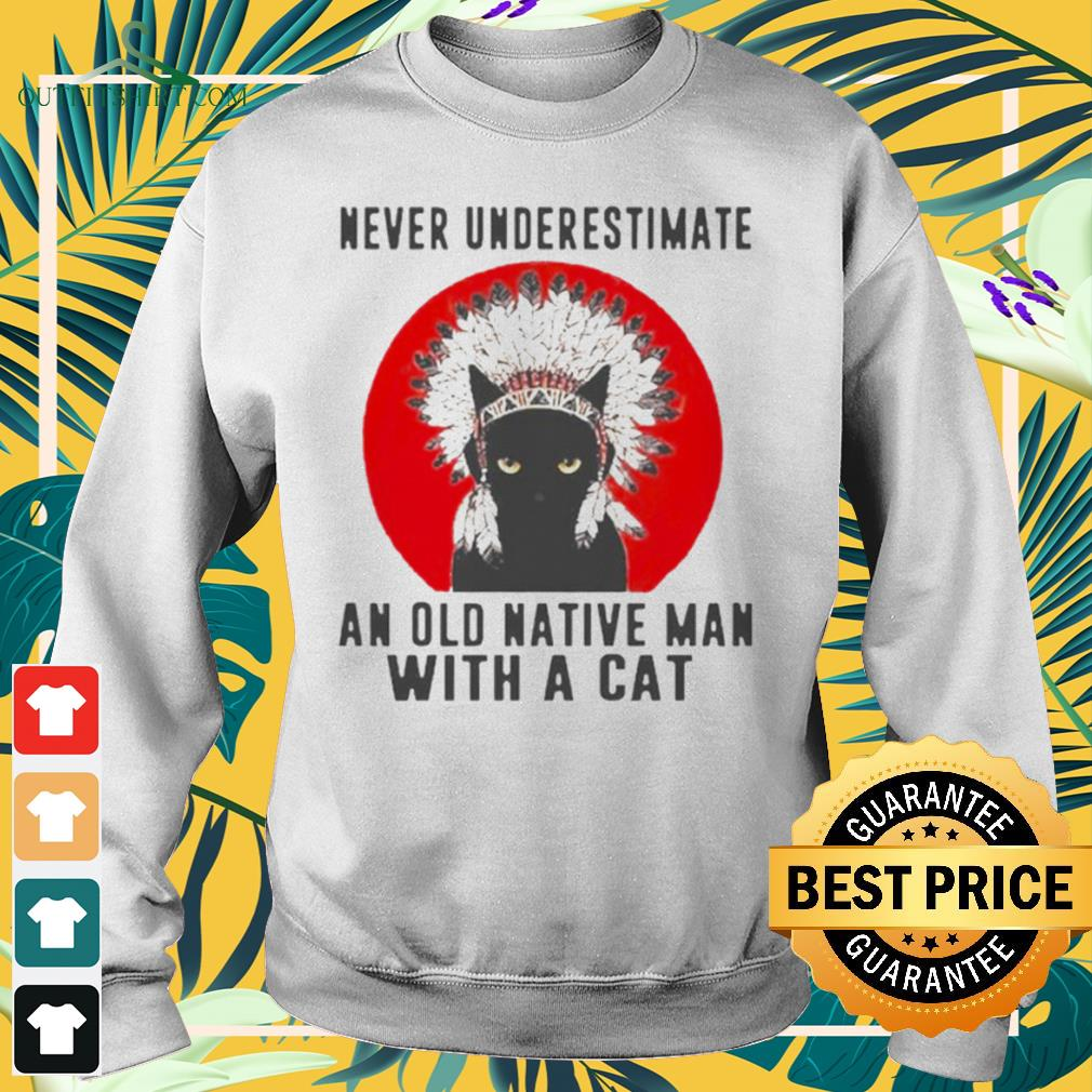 Native American never underestimate an old man with a cat sweater