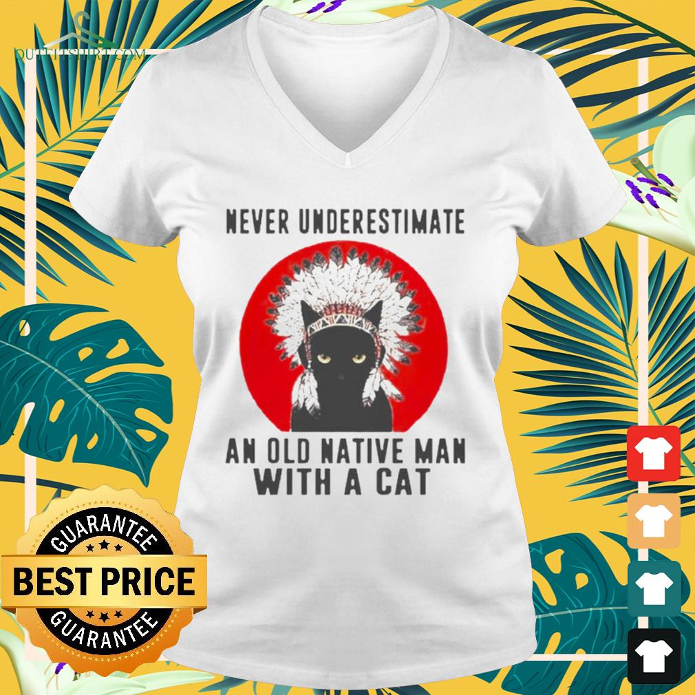 Native American never underestimate an old man with a cat v-neck t-shirt