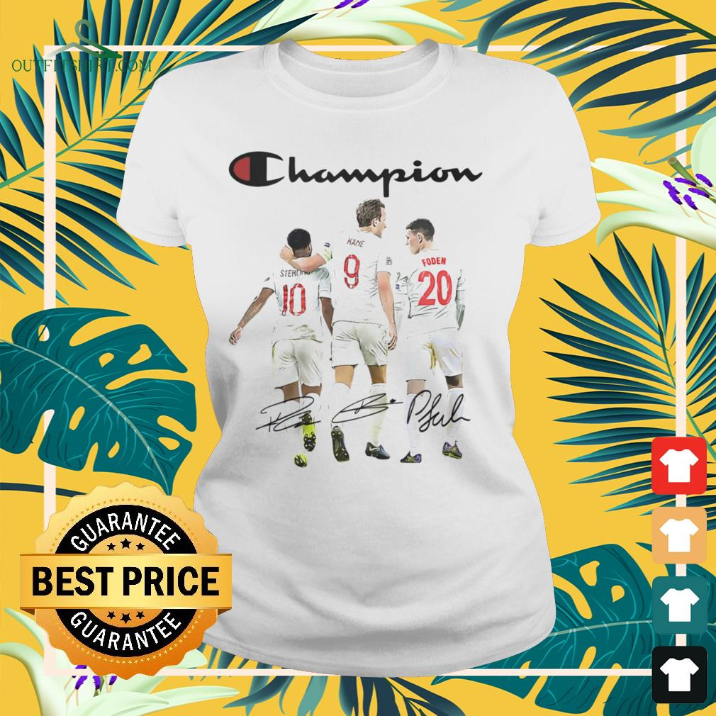Raheem Sterling Harry Kane and Phil Foden Champion signature ladies-tee