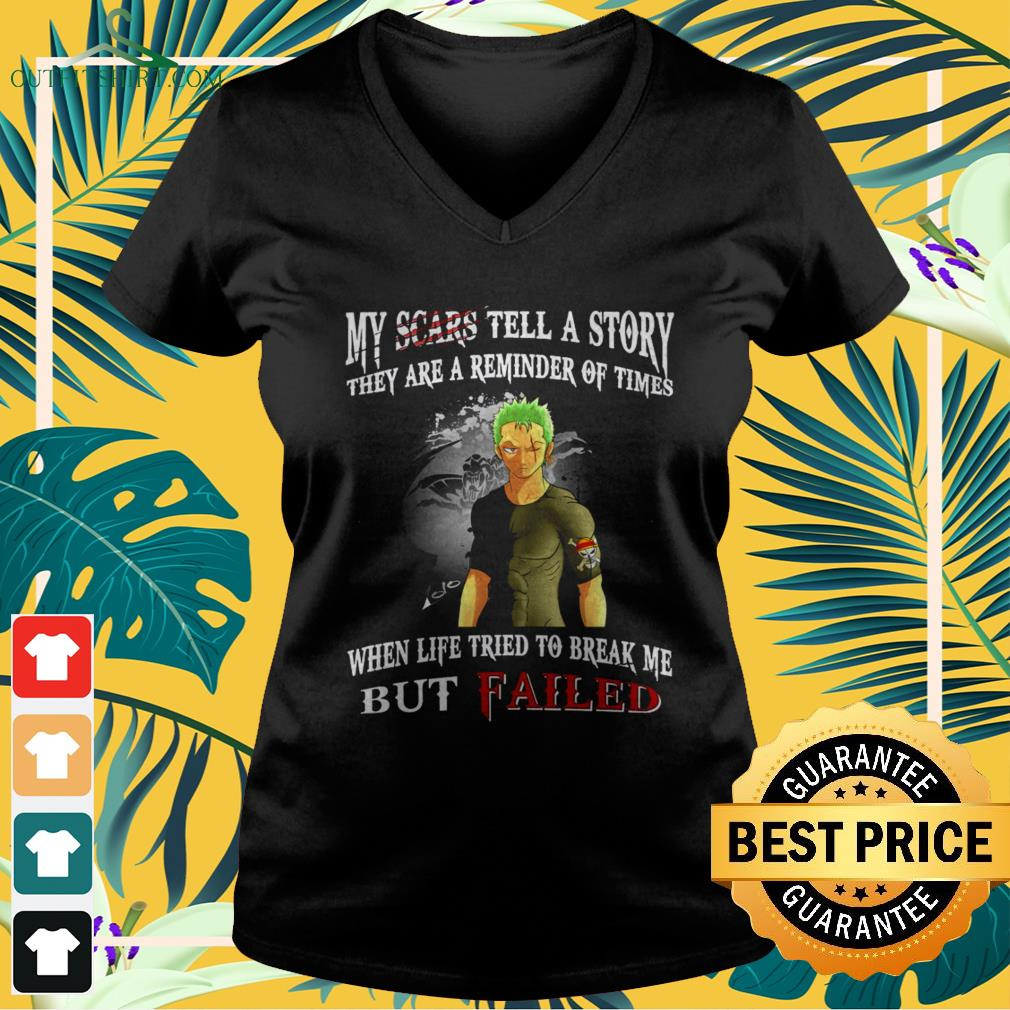 Roronoa Zoro Monkey My scars tell a story they are reminder of times when life tried to bv-neck t-shirt