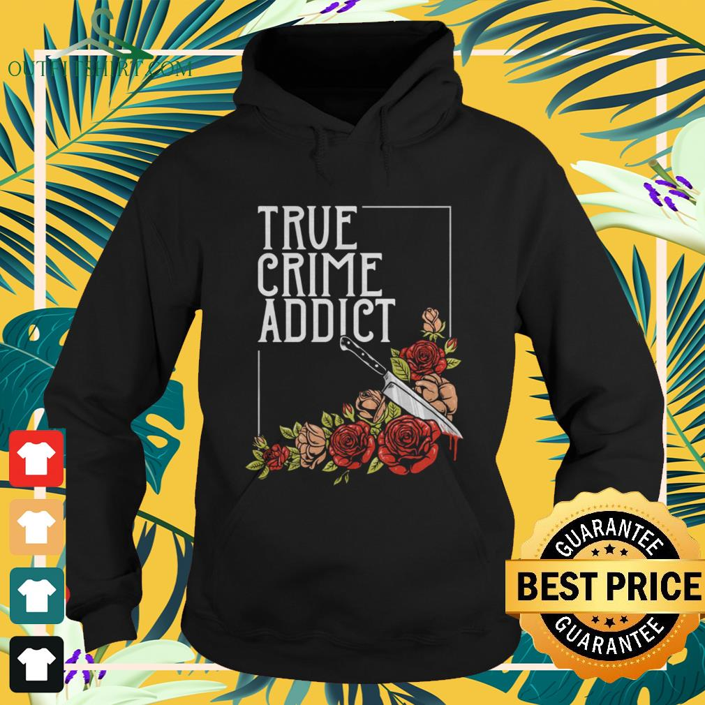 Roses and knife true crime addict hoodie