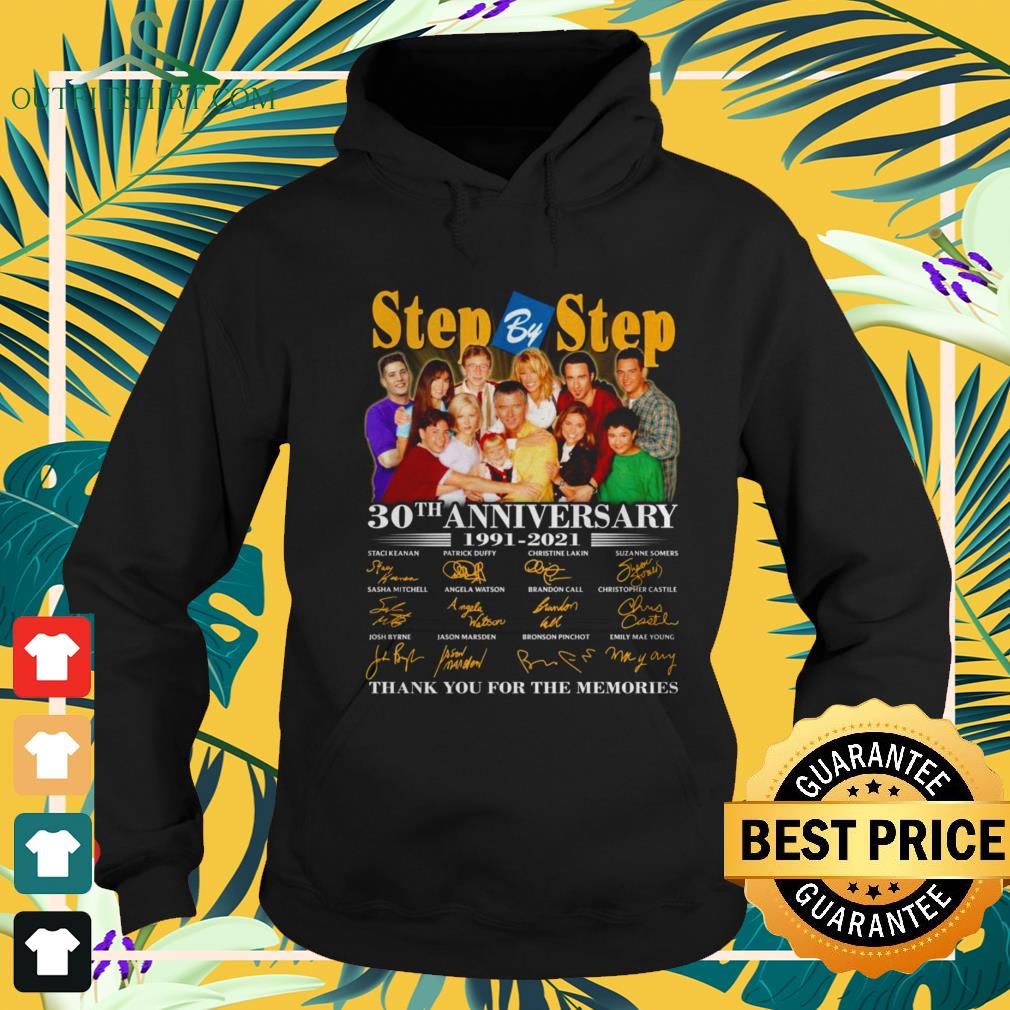 Step by Step 30th anniversary 1991-2021 thank you for the memories hoodie