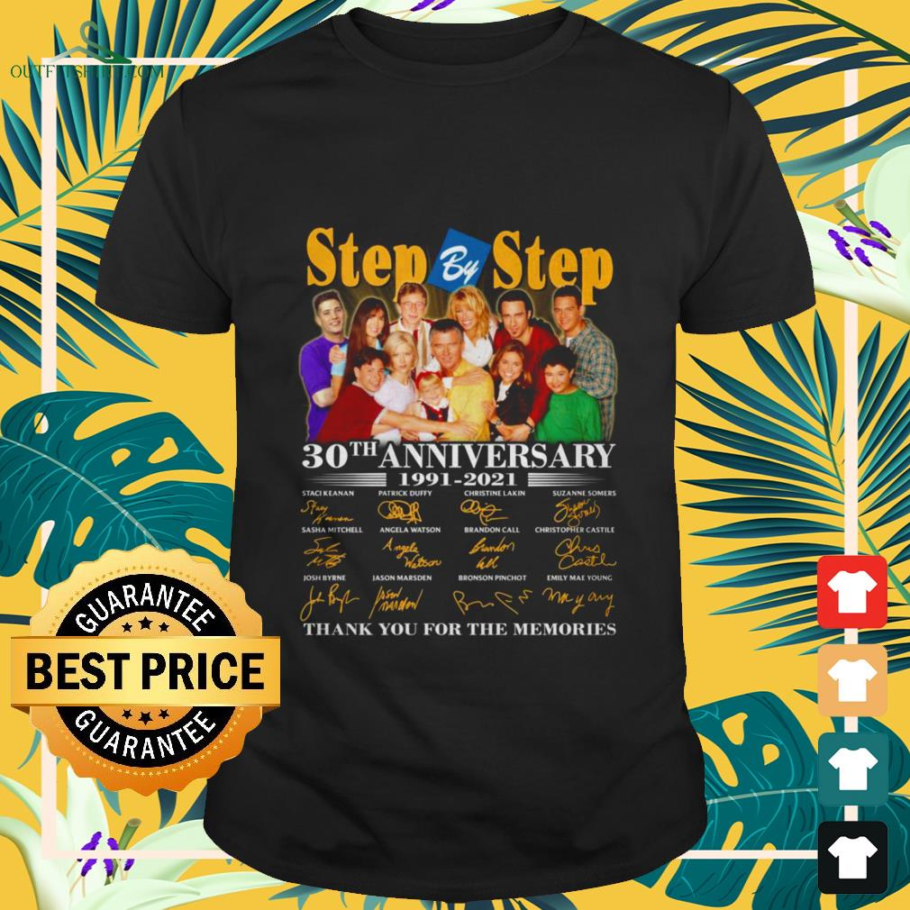 Step by Step 30th anniversary 1991-2021 thank you for the memories shirt