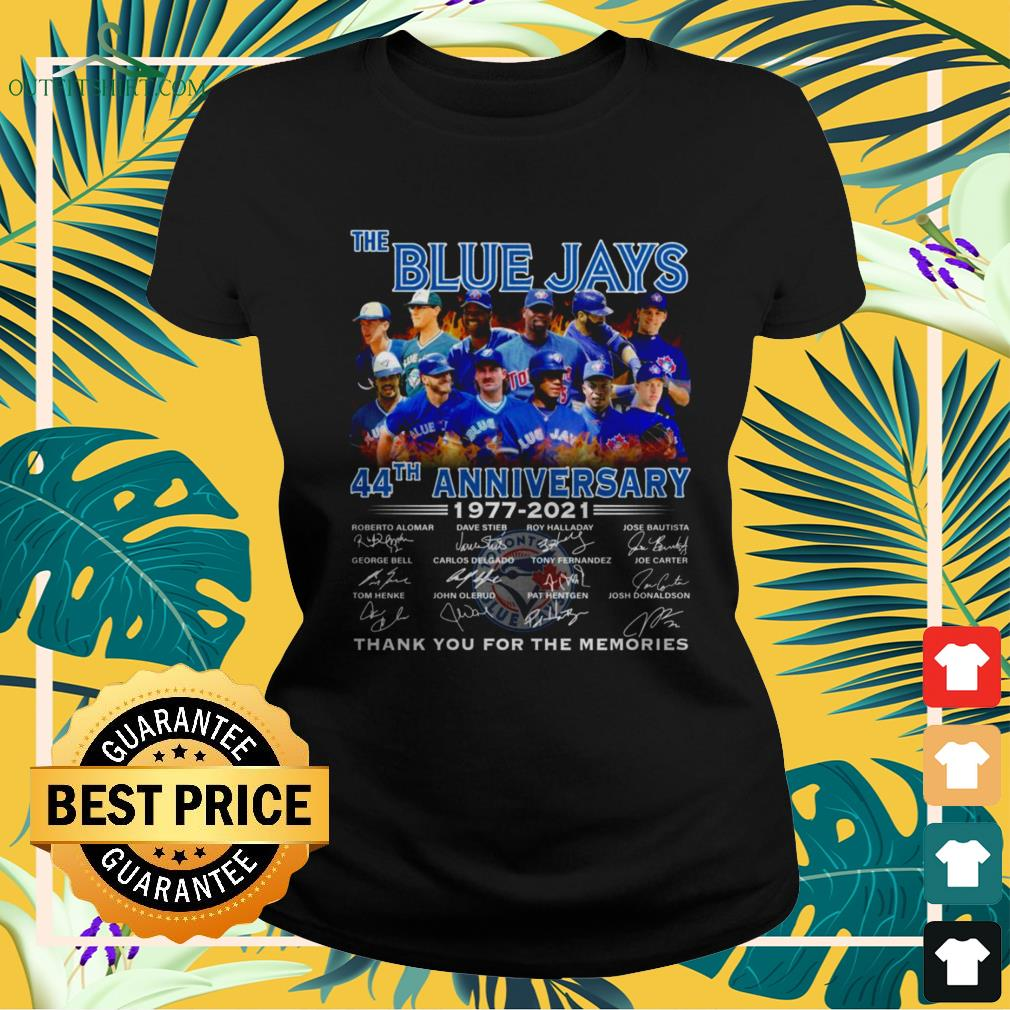 The Blue Jays 44th Anniversary 1977-2021 thank you for the memories signature ladies-tee