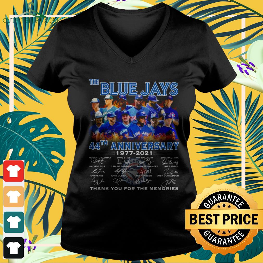 The Blue Jays 44th Anniversary 1977-2021 thank you for the memories signature v-neck t-shirt