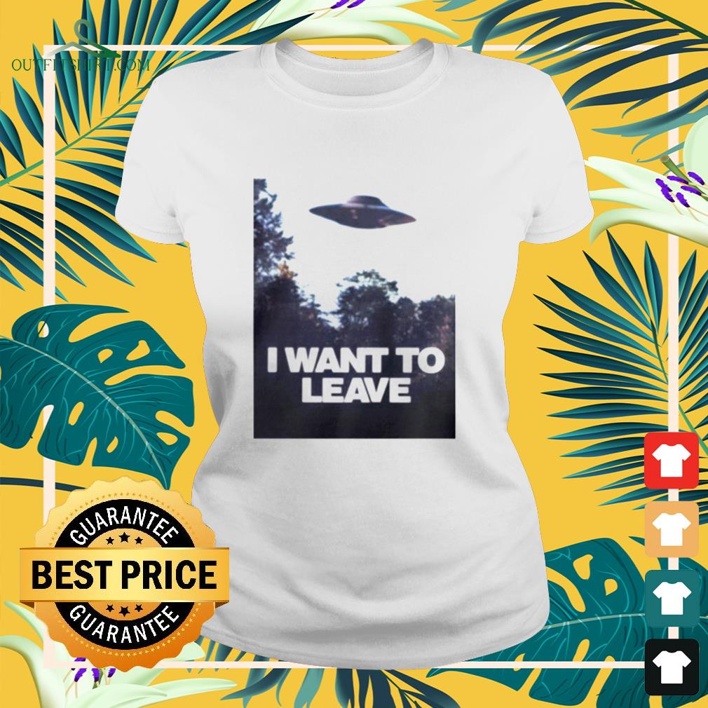 UFO I want to leave ladies-tee