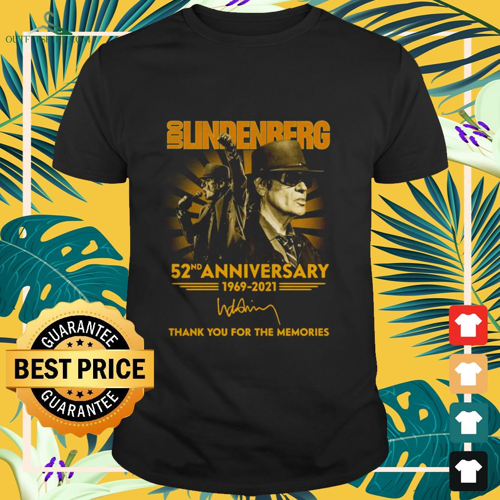 Udo Lindenberg 52nd Anniversary 1969-2021 thank you for the memories shirt