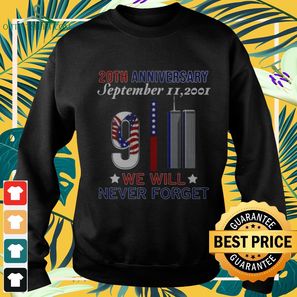 20th Anniversary September II 2021 We will never forget sweater
