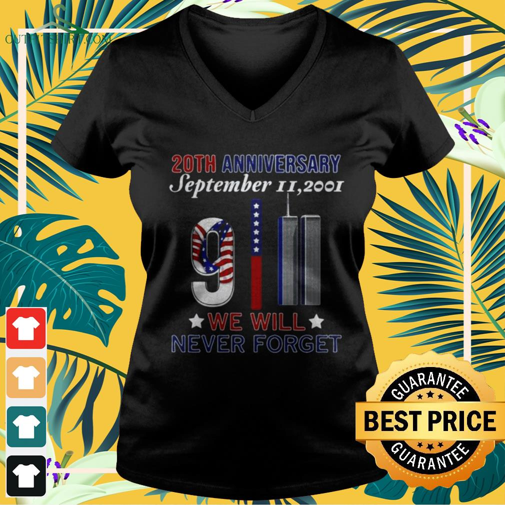 20th Anniversary September II 2021 We will never forget v-neck t-shirt