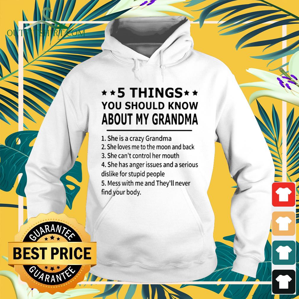 5 Things you should know about my grandma funny hoodie