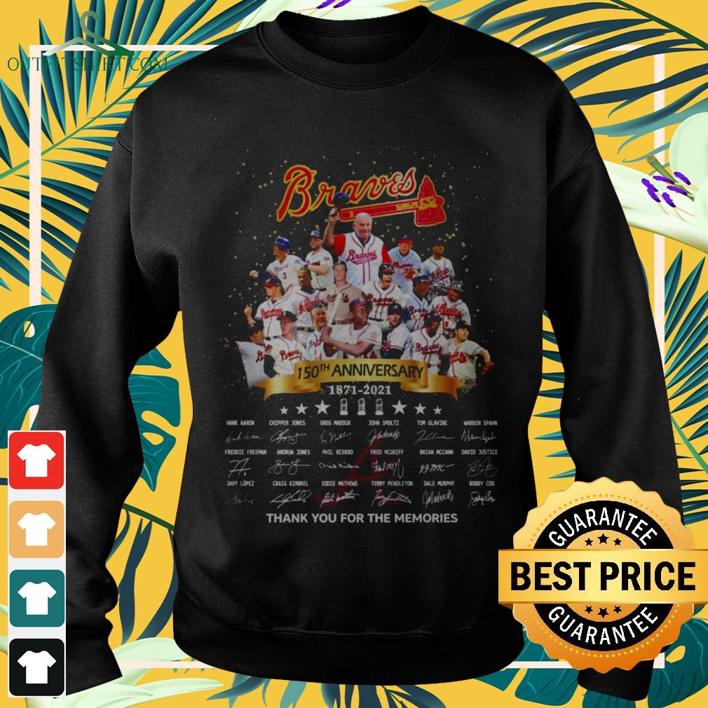 Atlanta Braves 150th Anniversary 1871-2021 thank you for the memories signatures sweater