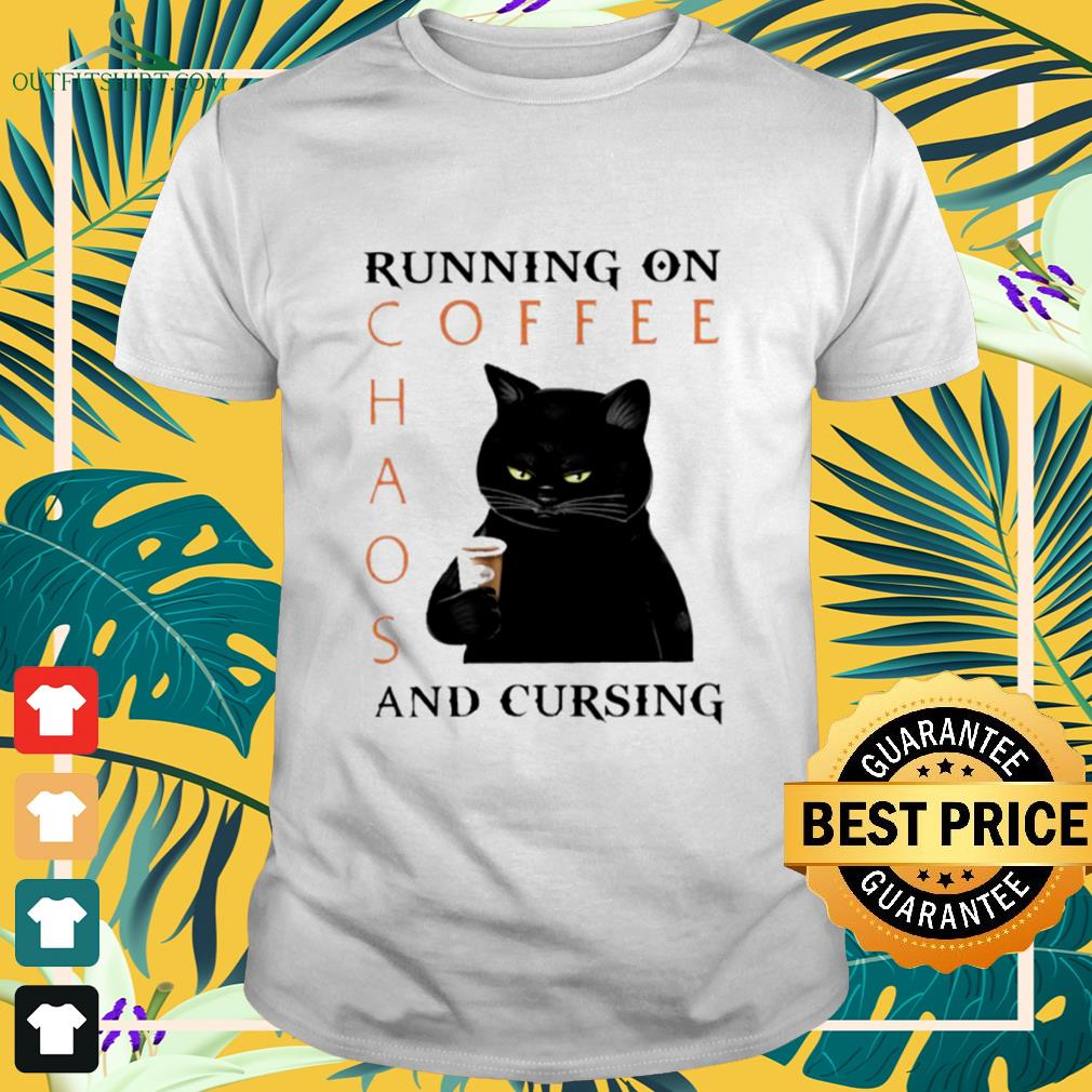 Black cat running on coffee chaos and cursing shirt