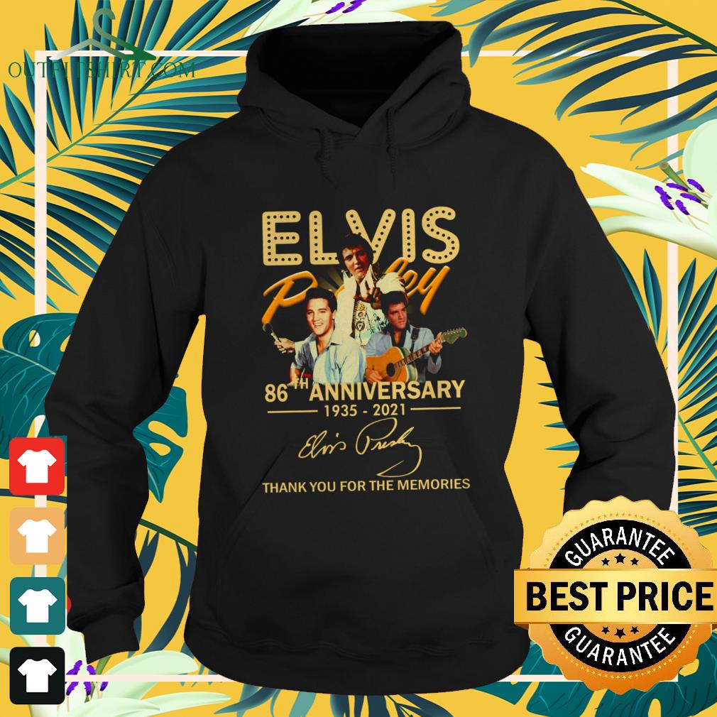 Elvis Presley 86th Anniversary 1935-2021 signature thank you for the memories hoodie
