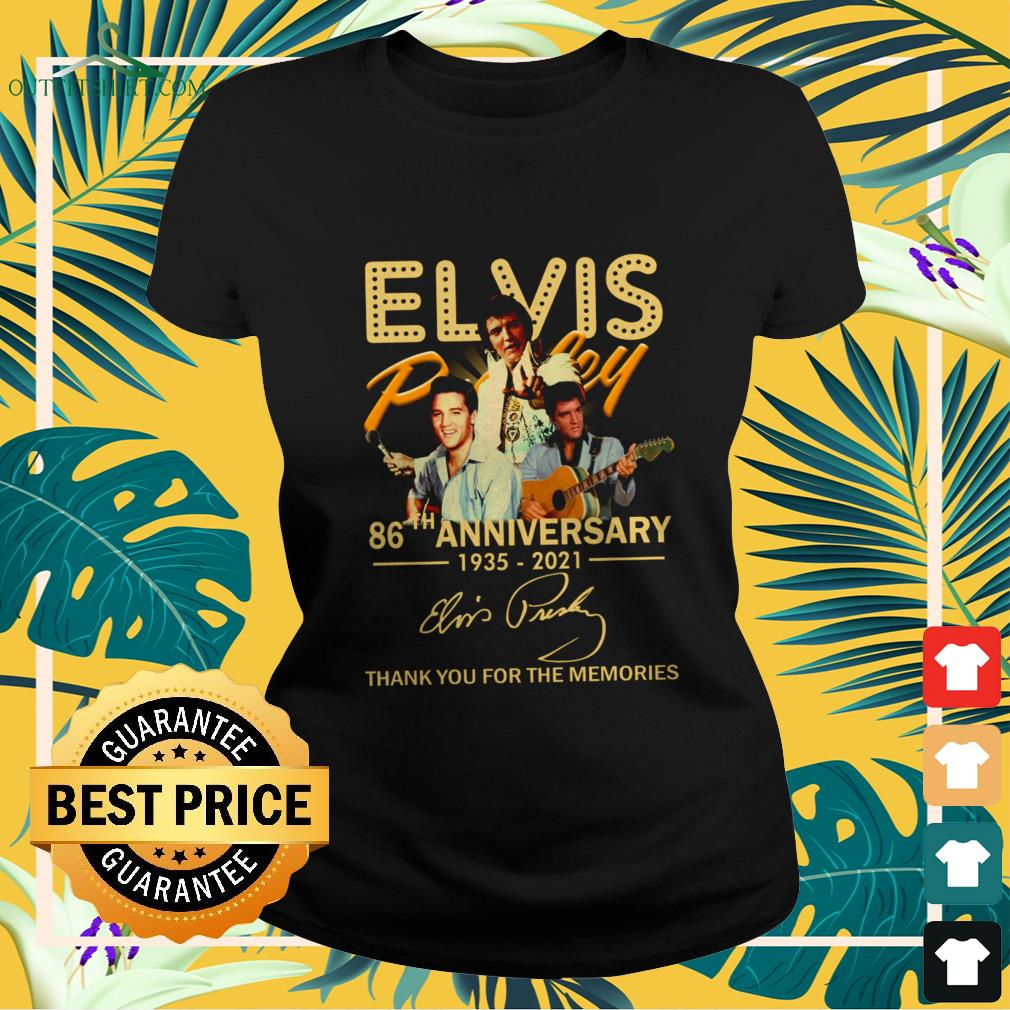Elvis Presley 86th Anniversary 1935-2021 signature thank you for the memories ladies-tee