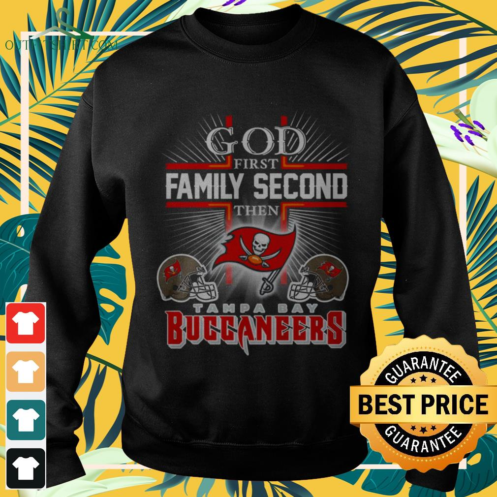 God first family second then Tampa Bay Buccaneers sweater
