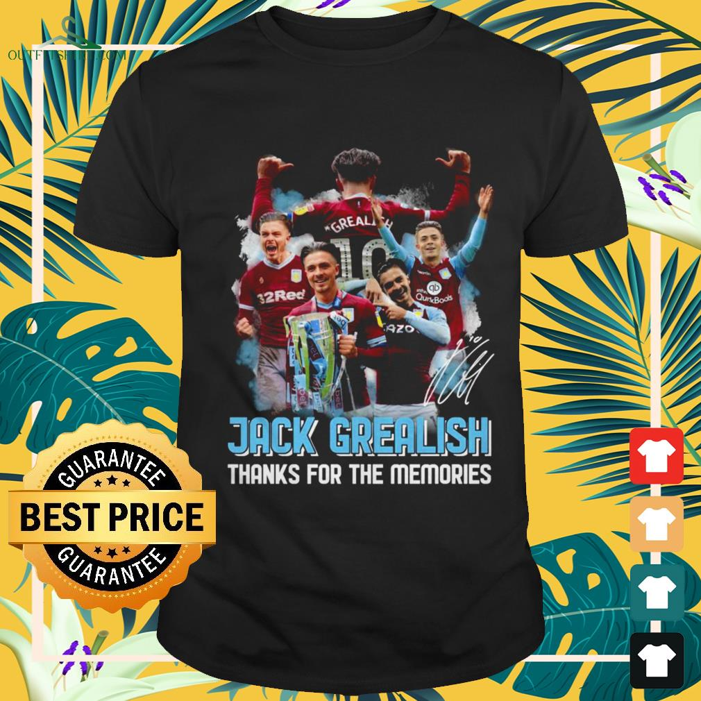 Jack Grealish thanks for the memories signatures shirt