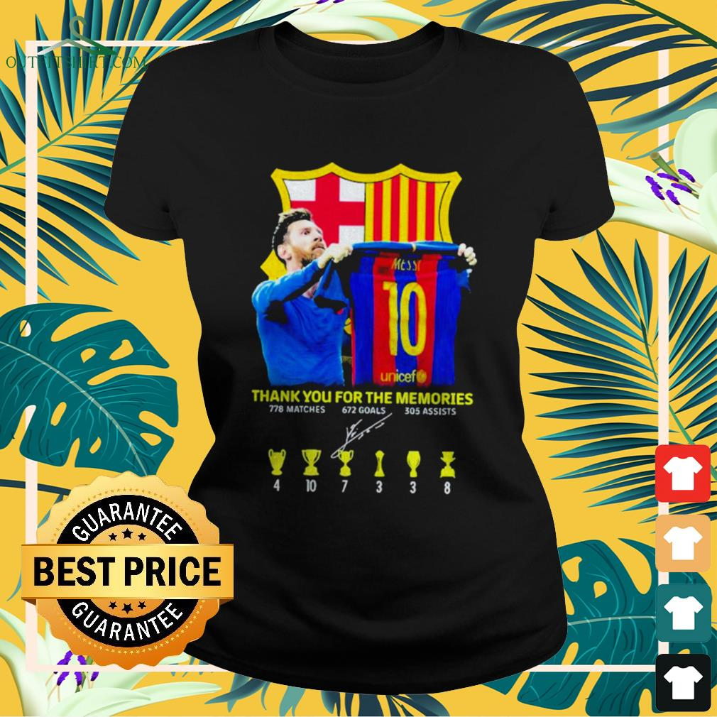 Lionel Messi thank you for the memories 778 matches 672 goals 305 assists signature ladies-tee