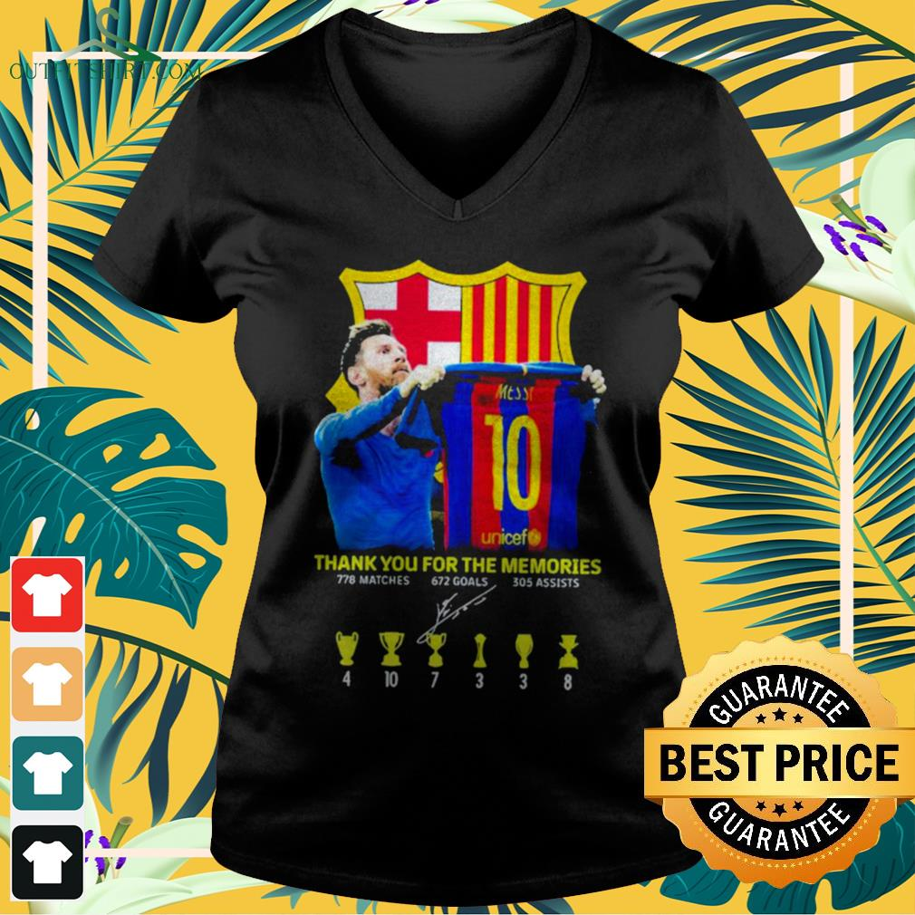 Lionel Messi thank you for the memories 778 matches 672 goals 305 assists signature v-neck t-shirt