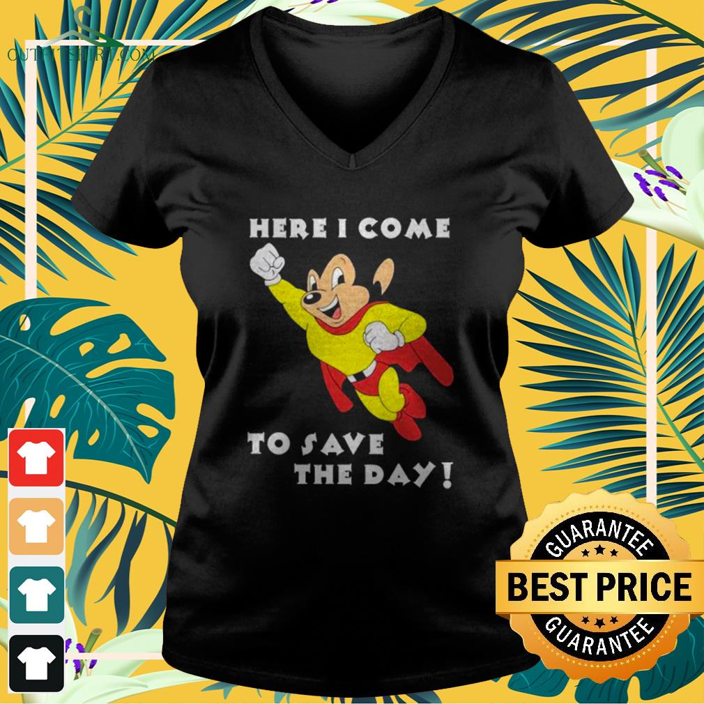 Mighty Mouse Here I come to save the day v-neck t-shirt