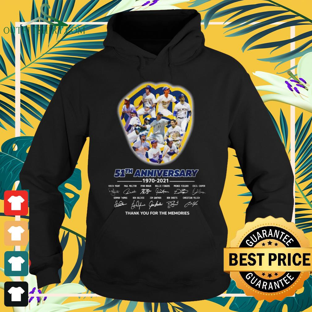 Milwaukee Brewers 51th Anniversary 1970-2021 thank you for the memories signatures hoodie