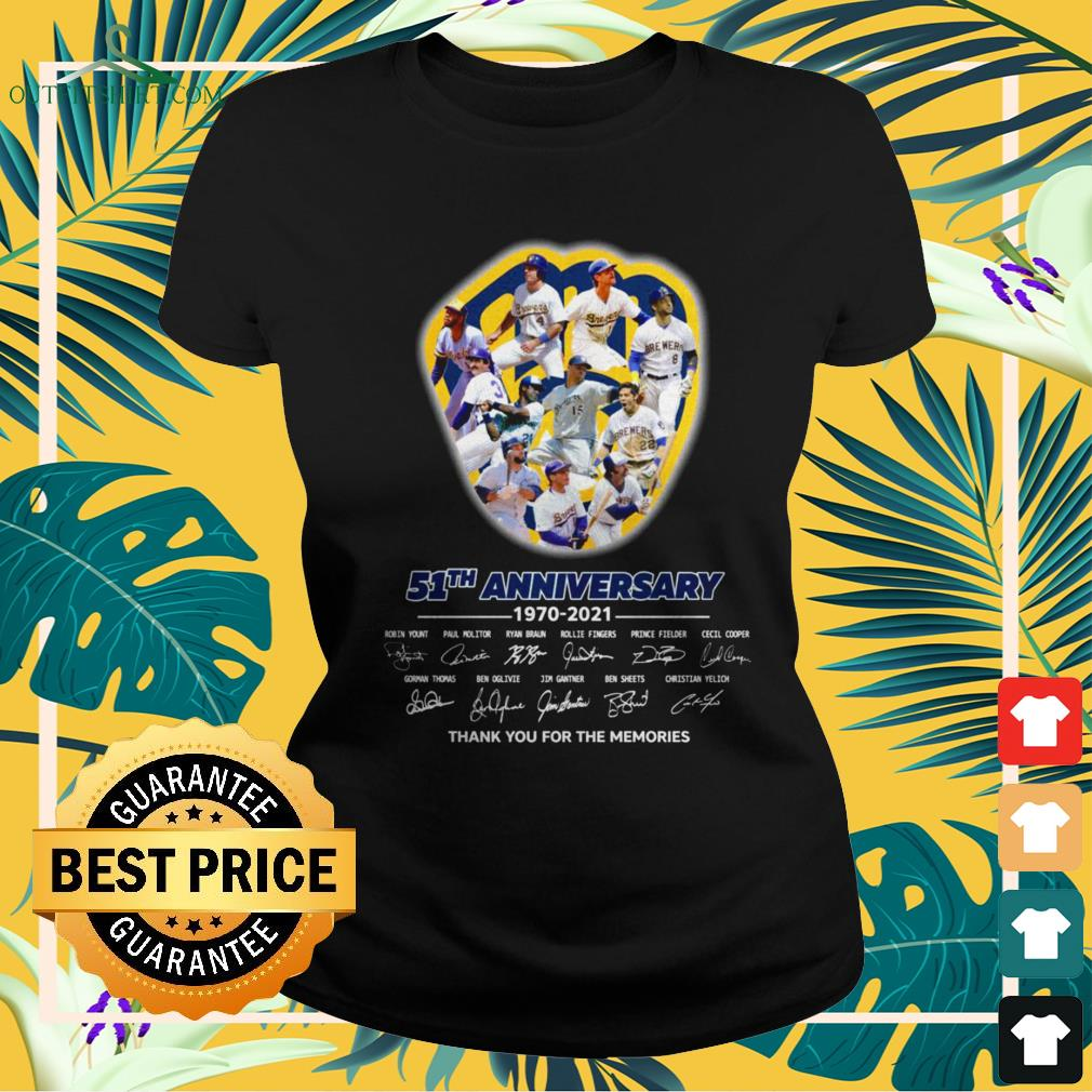 Milwaukee Brewers 51th Anniversary 1970-2021 thank you for the memories signatures ladies-tee