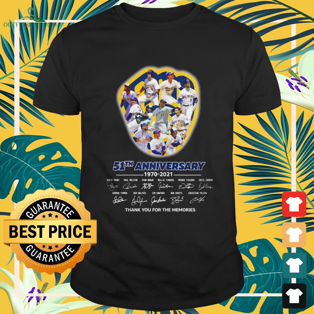 Milwaukee Brewers 51th Anniversary 1970-2021 thank you for the memories signatures shirt