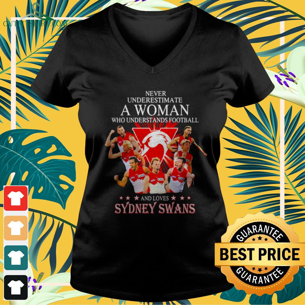 Never underestimate a woman who understands football and loves Sydney Swans v-neck t-shirt