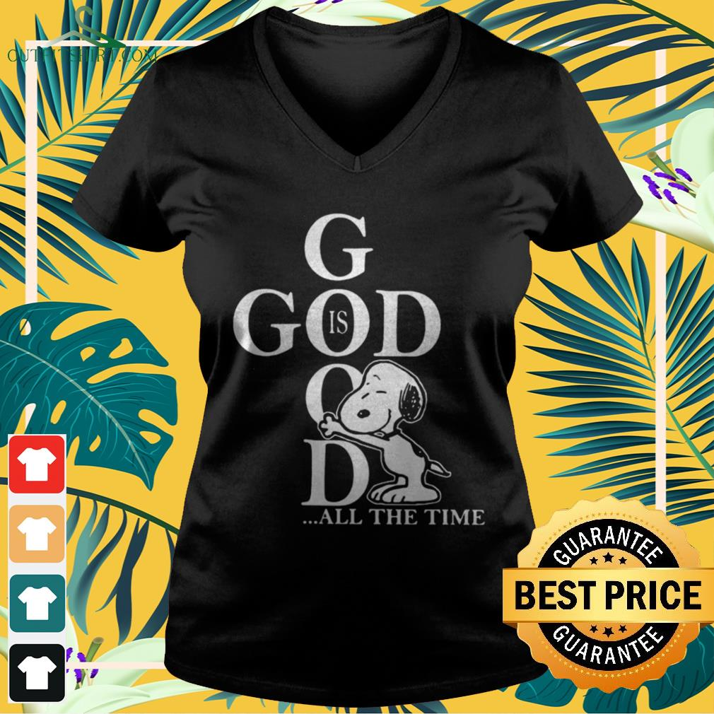 Snoopy God is good all the time v-neck t-shirt