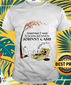 Snoopy Sometimes I need to be alone and listen to Johnny Cash shirt