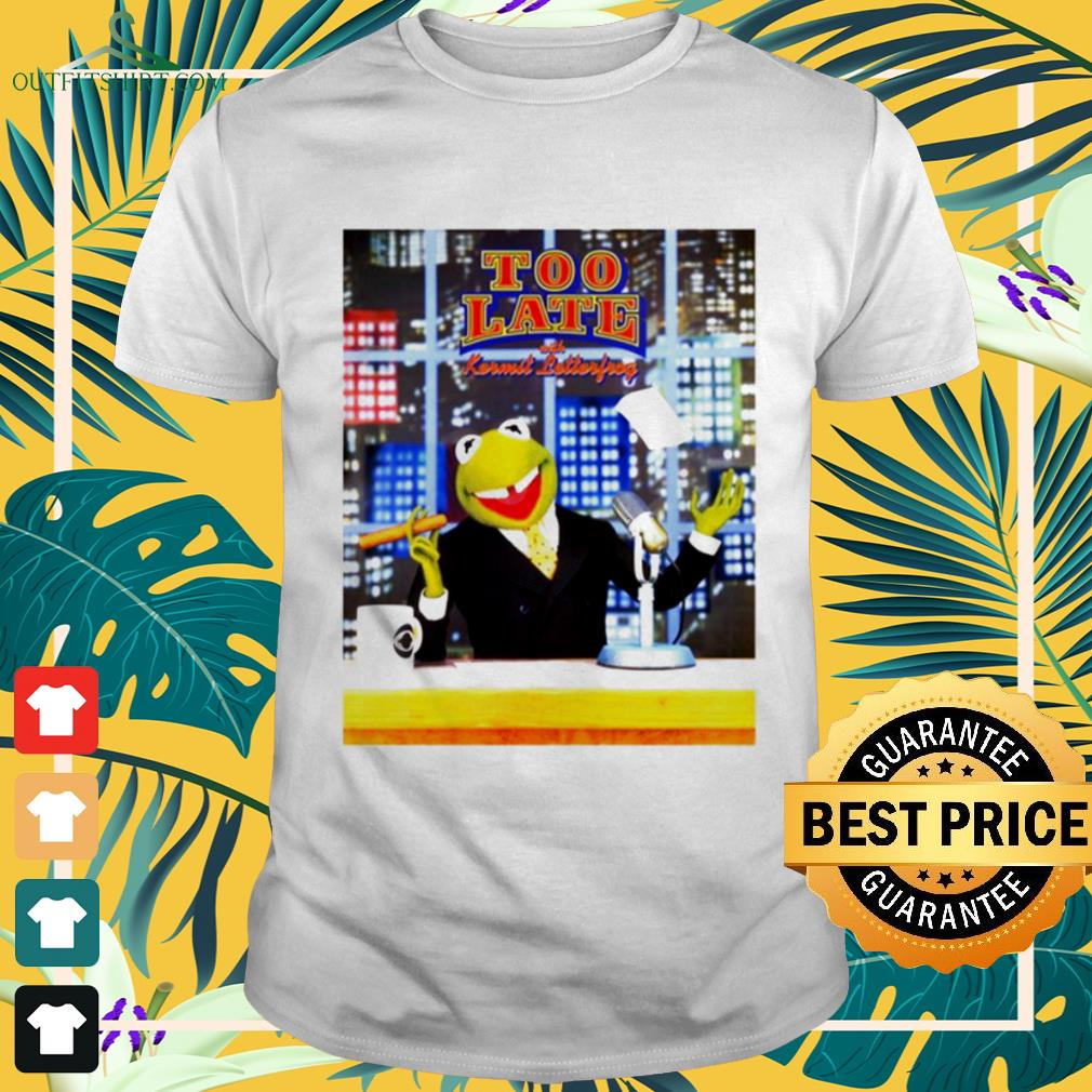 Too Late With Kermit Letterfrong David Letterman shirt