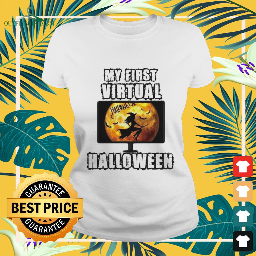 Witch my first virtual spooky Halloween ladies-tee
