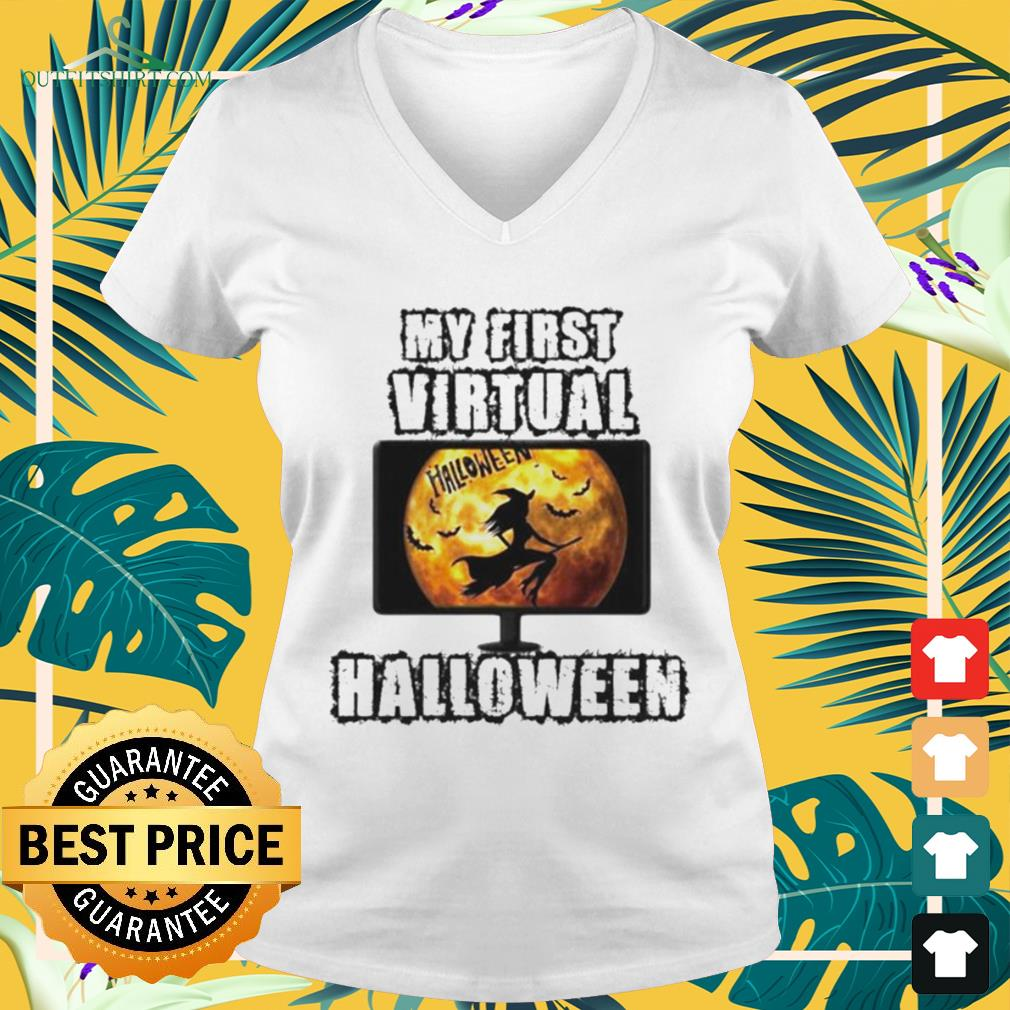 Witch my first virtual spooky Halloween v-neck t-shirt